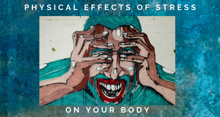 physical-effects-of-stress-on-your-body